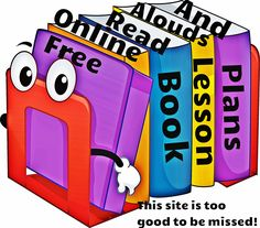 Free site featuring online read alouds of children's picture books along with book lesson plans and discussion questions! This site is too good to be missed!