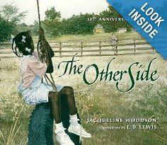 The Other Side: Jacqueline Woodson, E. B. Lewis: 9780399231162: Amazon.com: Books