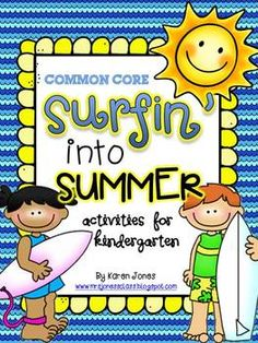 Surfin into Summer! Common Core ELA & Math activities for Kindergarten-- Centers, activities, and Common Core Math Review for all standards! $