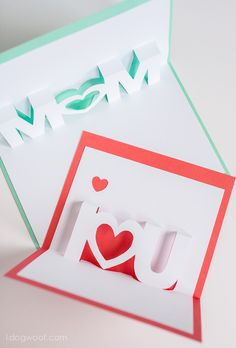 Mom and I Love You pop up cards with Silhouette cut files | www.1ogwoof.com pop up fathers day card, mothers day pop up cards, silhouett cut, mothers day cards