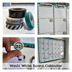 Washi Tape white board calendar! Awesome idea!