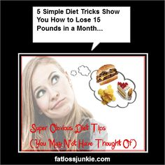 "Diet Tips That Bring Results: Much of your weight loss success will depend on the BIG fat ""D"" your DIET!"