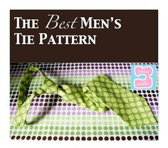 Men's tie pattern...found the pattern.guess I will have to make a tie for brad after all.
