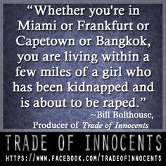 Trade of Innocents. Re-PIN and share to support the effort to end sex trafficking!