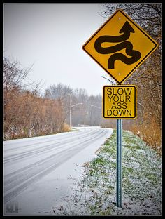 Slow your a$$ down by DanOhh Design, via Flickr