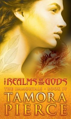 The Realms of the Gods (The Immortals, Book 4) by Tamora Pierce. $6.99. Author: Tamora Pierce. Reading level: Ages 12 and up. Publisher: Simon Pulse; reprint edition (December 20, 2005)
