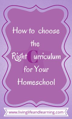 How to choose the right curriculum for your #homeschool