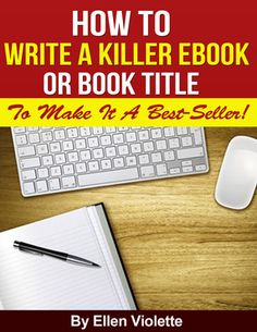 ellenv: show you how to write great ebook and book titles for $5, on fiverr.com