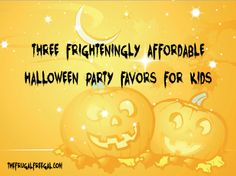 Three Frighteningly Affordable #Halloween Party Favors for #Kids