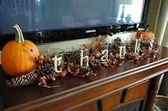 diy thanksgiving decor. LOVE! Could just get glasses from the dollar store