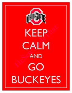 Keep Calm and Go Buckeyes  Ohio State  8x10 by HeSewMadeThat, $8.50