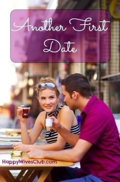Another First Date - Recreate Your First #Date -  Click to Read!  #Marriage #Date_Night