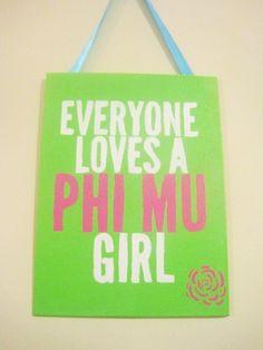 Everybody Loves A Phi Mu Girl!