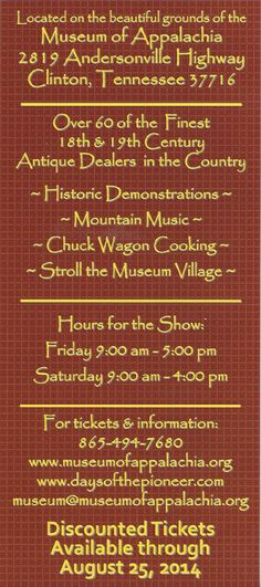 Days of the Pioneer Antique Show Sept. 12th & 13th 2014 at the historic Museum of Appalachia! www.museumofappalachia.com