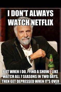 Every person that watches Netflix ever