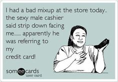 . husband love humor, ecards humor love, husband quotes funny, funny pics and sayings, credit cards, bad husband humor, funny quotes, funny husband quotes, e cards