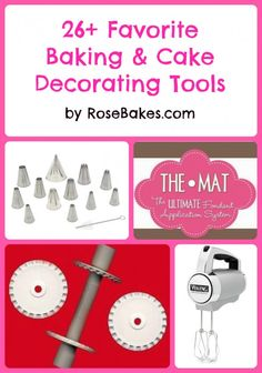 26 Favorite Things : A Great List of Cake Baking Tools & Decorating Supplies
