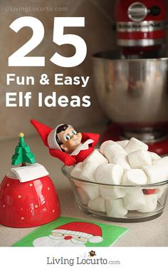 25 Elf On The Shelf Ideas! Free Printable book full of fun ideas for kids at Christmas. LivingLocurto.com