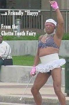 ghetto tooth fairy