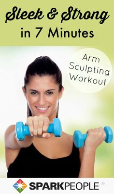Get strong, sculpted arms in 7 minutes! All you need is a pair of dumbbells and a little bit of room. | via @SparkPeople #fitness #workout #exercise #homeworkout