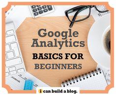 Google Analytics Basics for Beginners #BBloggers #fbloggers