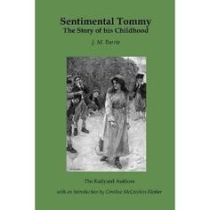 Sentimental Tommy - J.M. Barrie