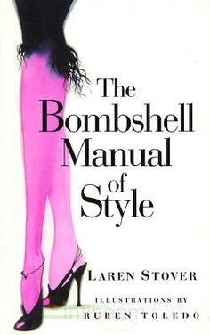 The Bombshell Manual of Style - Favorite bedside book ever