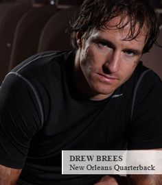 Drew Brees-worth every penny!