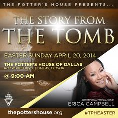 """This Easter Sunday experience """"The Story from the Tomb"""" with special musical guest @imEricaCampbell #TPHEaster"""