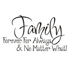 "Tattoo Ideas & Inspiration - Quotes & Sayings | ""Family: Forever, For Always & No Matter What"" 