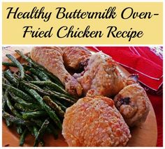 This Healthy Buttermilk Oven-Fried Chicken Recipe is full of comfort but far lower in fat than the original.