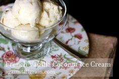 French Vanilla Coconut Ice Cream - Against All Grain