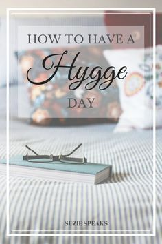 How to have a hygge