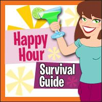 HG's Happy Hour Survival Guide!