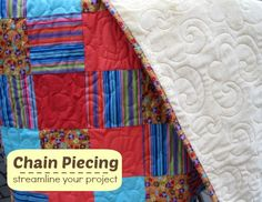 Chain Piecing - Streamline your project - The Sewing Loft