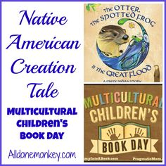 Native American Creation Tale: Multicultural Children's Book Day - Alldonemonkey.com