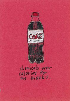 I love Diet Coke.  Aspartame is my friend.