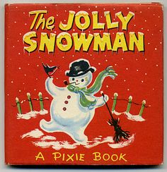 Pixie Book - The Jolly Snowman (cover) by moonflygirl, via Flickr