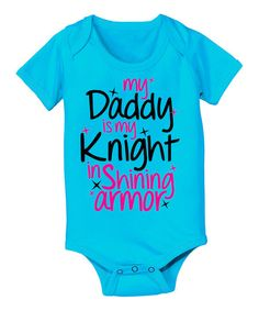 Turquoise 'Daddy Is My Knight' Bodysuit - Infant