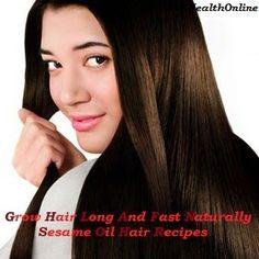Grow Hair Long and Fast Naturally-Sesame Oil Hair Recipes #sesameoil #hairloss #growhair #beauty