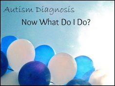 My Child Has Autism, What Should I Do First? Repinned by SOS Inc. Resources pinterest.com/sostherapy/.