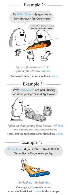 How and why to use whom in a sentence by The Oatmeal. Hilarious. Perfect. Click the image to read the full comic.