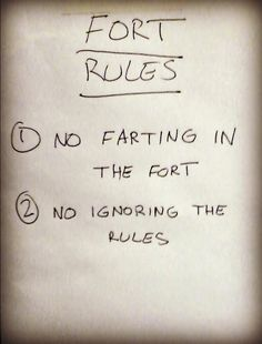 Blanket Forts: don't forget the FORT RULES!
