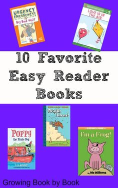 Books for Kids: 10 Favorite Easy Readers from Growing Book by Book