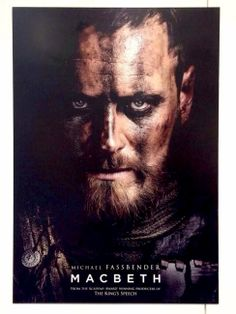 Poster for the upcoming film, Macbeth with MIchael Fassbender and Marion Cotiiliard. Can't wait to see this!!!!