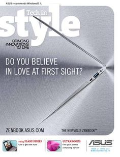 The Spring Edition of Tech in Style UK digital is now available to read. In it we talk Transformer Pad, Infinity, PadFone and Zenbook.    Take a look!