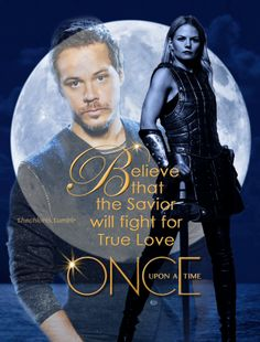 """Once Upon A Time: Baelfire & Emma-""""Believe that the Savior will fight for True Love."""""""