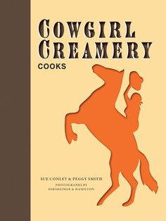Cowgirl Creamery Cooks cookbook | Chronicle Books