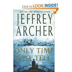 Only Time Will Tell (The Clifton Chronicles): Jeffrey Archer: 9780312539559: Amazon.com: Books