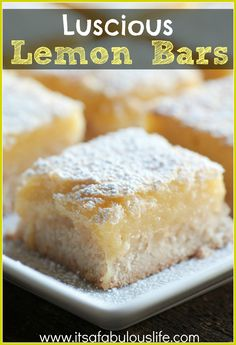 Luscious Lemon Bars - The Best Lemon Bar Recipe! ♥♥♥